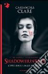 Città degli angeli caduti. Shadowhunters (4) libro di Clare Cassandra