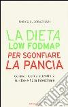 La dieta Low Fodmap per sgonfiare la pancia libro