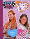 Il diario segreto. Maggie & Bianca. Fashion Friends libro