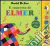 Il concerto di Elmer. Libro sonoro libro