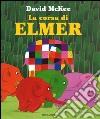 La corsa di Elmer libro