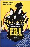 Il caso dei quadri rubati. F.B.I. Florian Bates Investigazioni (1) libro