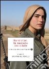 Kurdistan, la nazione invisibile libro