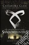Le cronache dell'Accademia Shadowhunters libro