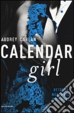 Calendar girl. Ottobre, novembre, dicembre libro