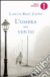 L'ombra del vento libro di Ruiz Zafón Carlos