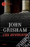 L'ex avvocato libro