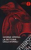 La fattoria degli animali libro di Orwell George