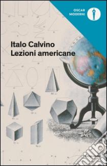 Lezioni americane libro di Calvino Italo