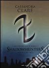 The mortal instruments. Shadowhunters. Seconda trilogia: Città degli angeli caduti-Città delle anime perdute-Città del fuoco celeste libro