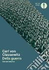 Della guerra libro di Clausewitz Karl von
