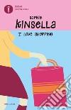 I love shopping libro di Kinsella Sophie