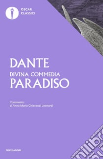 La Divina Commedia. Paradiso libro di Alighieri Dante