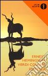 Verdi colline d'Africa libro