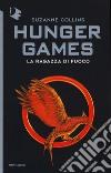 La ragazza di fuoco. Hunger games libro di Collins Suzanne