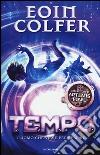 T.E.M.P.O. L'uomo che visse per sempre libro