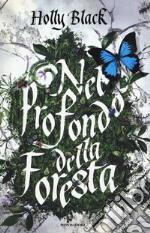Nel profondo della foresta libro