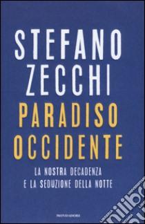 Paradiso Occidente libro di Zecchi Stefano
