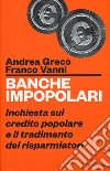 Banche impopolari libro