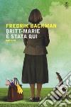Britt-Marie è stata qui libro