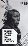 Storia degli indiani d'America libro