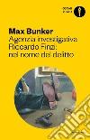 Agenzia investigativa Riccardo Finzi: nel nome del delitto libro