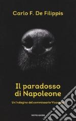 Il paradosso di Napoleone. Un'indagine del commissario Vivacqua libro