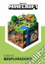 Minecraft. Guida all'esplorazione libro
