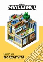 Minecraft. Guida alla creativity libro