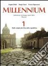 Millennium. Letteratura, antologia, autori latini. Percorsi. Per le Scuole superiori (1)