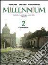 Millennium. Letteratura, antologia, autori latini. Percorsi. Per le Scuole superiori (2)