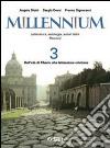 Millennium. Letteratura, antologia, autori latini. Percorsi. Pr le Scuole superiori (3)