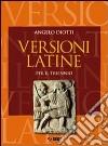 Versioni latine. Per i Licei e gli Ist. magistrali libro