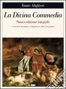 La Divina Commedia. Con le parole della Divina Commedia. Con espansione online. Per le Scuole superiori libro di Alighieri Dante