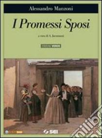 I promessi sposi. Ediz. verde. Con espansione online. Con CD-ROM libro di Manzoni Alessandro