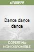 Dance dance dance libro