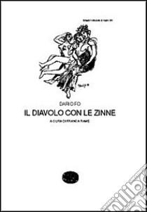 Il diavolo con le zinne libro di Fo Dario