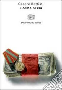 L'orma rossa libro di Battisti Cesare