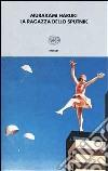 La ragazza dello Sputnik libro