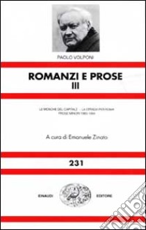 Romanzi e prose (3) libro di Volponi Paolo