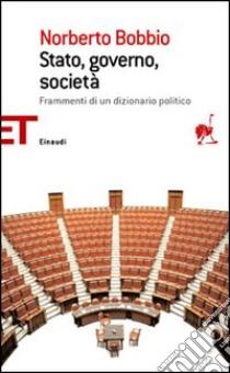 Stato, governo, società libro di Bobbio Norberto