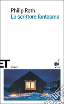 Lo scrittore fantasma libro di Roth Philip