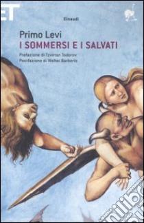 I sommersi e i salvati libro di Levi Primo