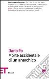 Morte accidentale di un anarchico prodotto di Fo Dario