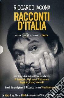 Racconti d'Italia. 3 DVD. Con libro libro di Iacona Riccardo