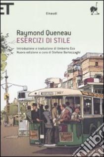Esercizi di stile. Testo francese a fronte libro di Queneau Raymond
