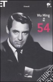 54 libro di Wu Ming
