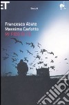 Mi fido di te libro di Abate Francesco - Carlotto Massimo