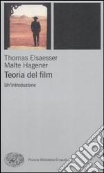 Teoria del film. Un'introduzione libro
