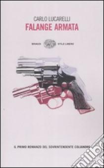 Falange Armata libro di Lucarelli Carlo